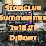 Starclub Summer Mix 2K18 By DjBart #1