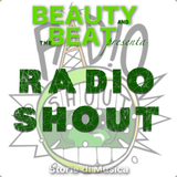 Beauty and the Beat #31 RADIO SHOUT