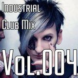 DJ Virul3nt - Industrial Club Mix 004