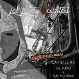 LALETRACAPITAL PODCAST (OMC RADIO) - CAPÍTULO 91- DEL RUIDO Y SUS MOVIDAS