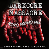 DARKCORE MASSACRE....ROKO PROMO MIX...(Tracklist...)