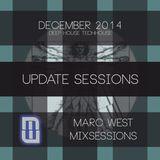 #MarcWest mixsessions - #UPDATE  #Dec2014 #DeepHouse #TechHouse