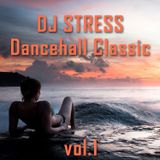 DjStress - Dancehall Classic Vol.1