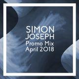 Simon Joseph - Promo Mix April 2018
