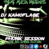 Dj Kamoflage-Phunk Session Old School Edition#1