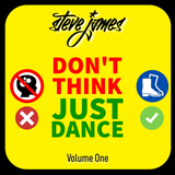 Don't Think, Just Dance (vol. 1)