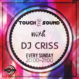 Dj Criss - Touch The Sound Ed.16[24.04.2016]