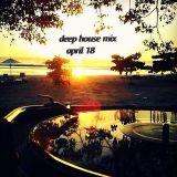 deep house mix april 18