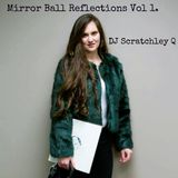 Mirror Ball Reflections Vol 1.