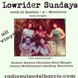 Lowrider sundays w/ Jason Mcguiness and Robert Reyna
