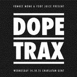 Fonkee Monk - Dope Trax Live Set - 14 October 2015