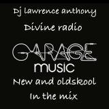 dj lawrence anthony divine radio show 06/06/17