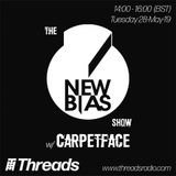 Newbias show hosted by Carpetface w/ Parallax, Andwhat? and more guests - 28-May-19