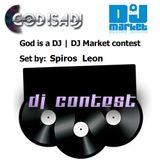 God is a DJ | DJ Market contest Spiros Leon