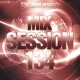 Alex Rossi - Mix Session 134 (Jan 2k15)