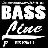 BassLine Mix|Part 1