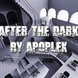 After the dark by Apoplex