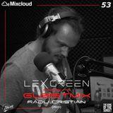 LEX GREEN presents GUESTMIX #53 RADU CRISTIAN (RO)