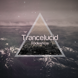 Trancelucid #150 Hour 1 Mixed by Gabrielle AG