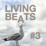 LIVING BEATS #3