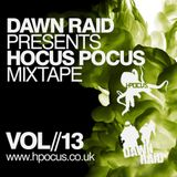 Dawn Raid - New Hocus Pocus V2.0 Website - Mixtape - Volume 13
