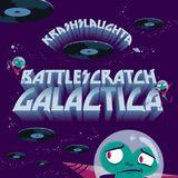 Krash Slaughta - Battlescratch Galactica EP - preview