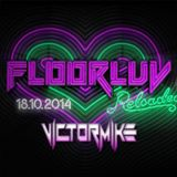 FLOORLUV RELOADED (DJ Victor Mike)