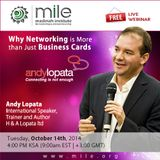 The Importance of Networking In Business Leadership & Development by Andy Lopata - MILE Webinar