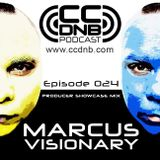 CCDNB 024 Producer Showcase Mix feat Marcus Visionary