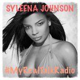#MyRealTalkRadio Interviews Syleena Johnson