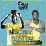 Ras Kwame Presents Bobby Digital Classics Mix