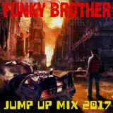Funky Brother - Jump up mix 2017