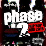 DJ ANDAY - PHASE 2 [HIPHOP MIX 2016]