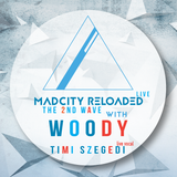 MadCity Reloaded - 2nd wave Live @ CorvinBar - Woody (2017-01-13)