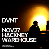DVNT - NOV27 HACKNEY WAREHOUSE