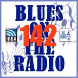 Blues On The Radio - Show 142