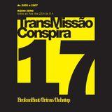 17 TransMissão Conspira - radioZERO - 01-02-2006