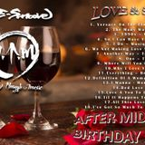 Love & Sex VI - After Midnight Birthday Special