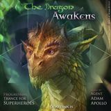AAA - The Dragon Awakens - Trance For Superheroes - 2 Hour LIVE Mix