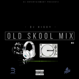 OLD SKOOL MIX - DJ HIGGY