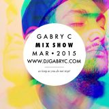 Dj Gabry C - Mix Show Mar 2015