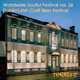 Worldwide Soulful Festival vol. 26 (Dublin's Irish Craft Beer Festival)