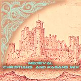 Medieval Christians and Pagans Mix
