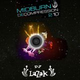 Dj LaZaK's Midburn DeCompression Set מידברן דיקומפרשן 2014