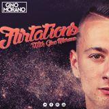 FLIRTATIONS x With Gino Morano #05 SPRING FEVER