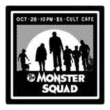 Monster Squad 10-28-16