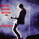 Bryan Adams Ballads