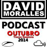 DJ DAVID MORALLES - PODCAST TRANCE SESSIONS - OUTUBRO 2014