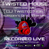 #TwistedHouse 09 on @Cruise_FM with @DJTwistedFish