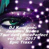 DJ Kosvanec, Jaroslav Nodes - Tour de TrancePerfect vol.50-2017 (Uplifting Mix)
